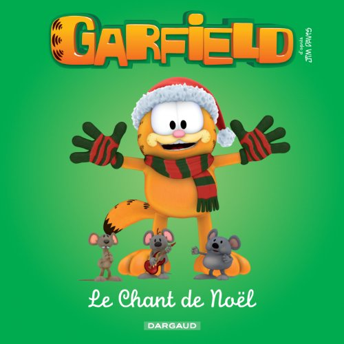Garfield & Cie - Le chant de Noël