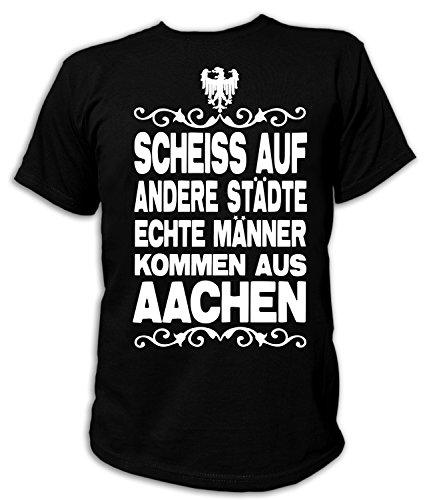 Artdiktat Herren T-Shirt Scheiß auf andere Städte - Echte Männer kommen aus Aachen Größe XXXL, schwarz