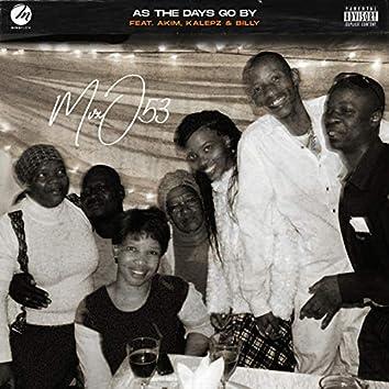 As the Days Go by (feat. Akim, Kalepz & Billy)