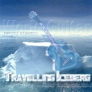 Stauber,Freddy Worldguitar Travelling Iceberg