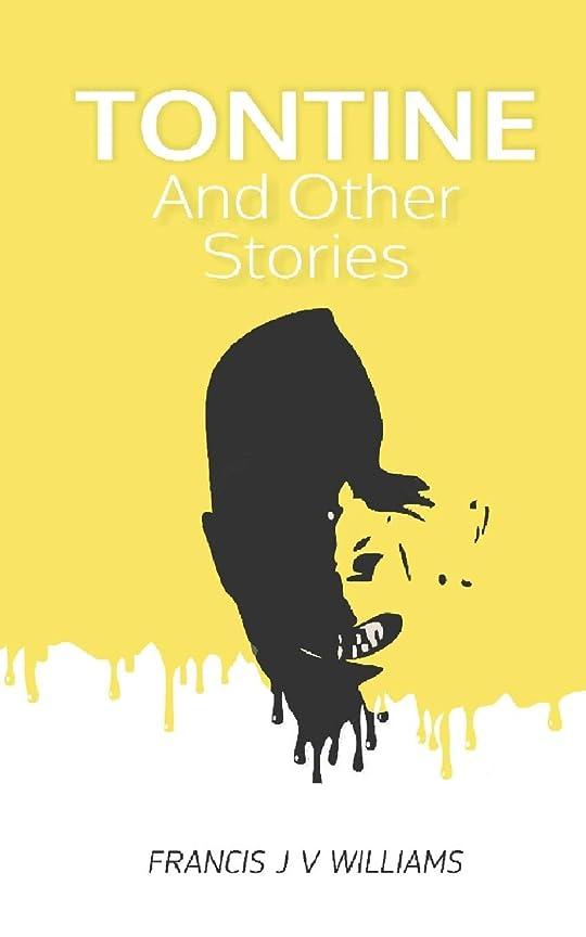 頭野心最小化するTontine: And Other Stories
