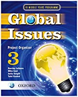 Global Issues Project Organizer 3 (1B Middle Years Programme)