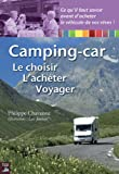 Camping-car - Le choisir - L'acheter - Voyager