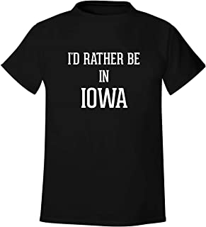 I'd Rather Be In IOWA - Men's Soft & Comfortable T-Shirt