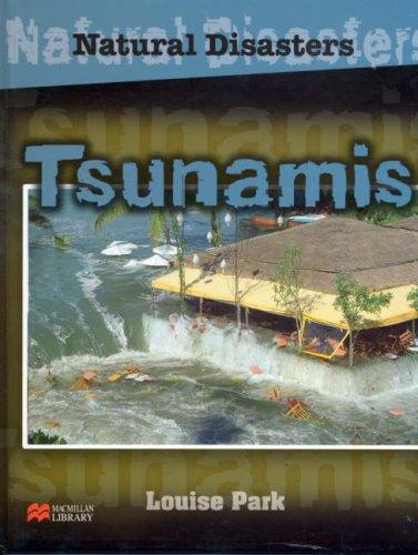 Natural Disasters Tsunamis Macmillan Library