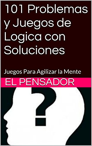 Ebooks 101 Problemas y Juegos de Logica con Soluciones