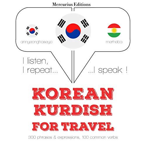 Korean – Kurdish. For travel cover art