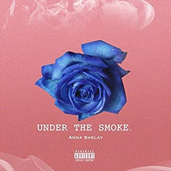 Under the Smoke