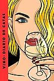 Vino - Diario de catas: Cuaderno para registrar notas de cata de vino. Ideal para amantes y profesionales del vino. 100 páginas en papel crema.