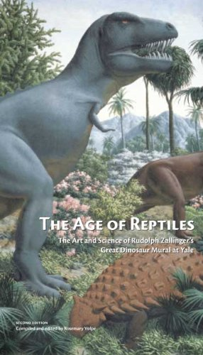 The Age of Reptiles: The Art and Science of Rudolph Zallinger's Great Dinosaur Mural at Yale, Second Edition