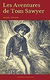 Les Aventures de Tom Sawyer (Cronos Classics) - Format Kindle - 0,99 €