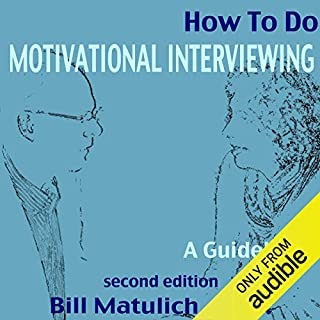 How to Do Motivational Interviewing audiobook cover art