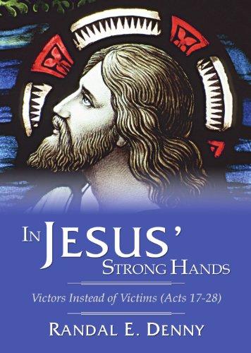 في أيدي يسوع القوية: المنتصرون بدلاً من