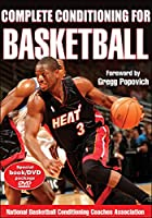 Complete Conditioning for Basketball (Complete Conditioning for Sports Series)