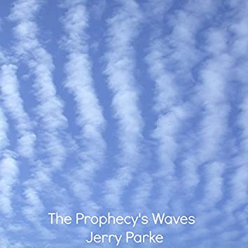 The Prophecy's Waves