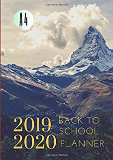 2019-2020 Back To School Planner With Hours Adventure Goals A4 Academic Daily Organizer: Hourly Schedule In 15 Minute Interval; Class Semester ... & Weekly Journal; Useful For UK & US Students