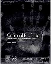 [Criminal Profiling: An Introduction to Behavioral Evidence Analysis] [Author: x] [May, 2011]