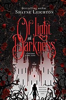 Of Light and Darkness (English Edition) van [Shayne Leighton]