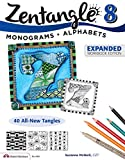 Zentangle 8, Expanded Workbook Edition (Design Originals) Monograms, Alphabets, and 40 All-New Tangles