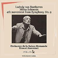 エルネスト・アンセルメ指揮 ベートーヴェン:ミサ・ソレムニス :交響曲第9番「合唱」第4楽章
