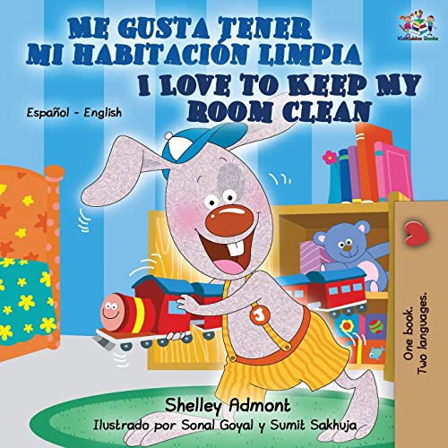 Me gusta tener mi habitación limpia I Love to Keep My Room Clean: Spanish English Bilingual Book (Spanish English Bilingual Collection)