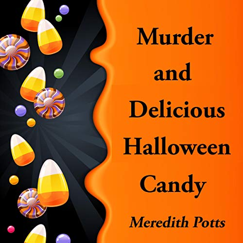 Murder and Delicious Halloween Candy Titelbild