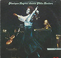 Monique Leyrac: Chante Felix Leclerc LP VG+/VG++ Canada Polydor 2424 157