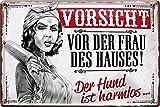 Geschenkeparadies 24 Deko Blechschild 20x30cm Vorsicht vor der Frau des Hauses Der Hund ist harmlos
