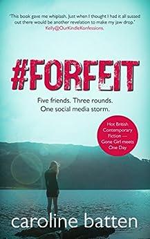 [Caroline Batten]の#Forfeit: Hot British Contemporary Fiction (Gosthwaite Series Book 1) (English Edition)