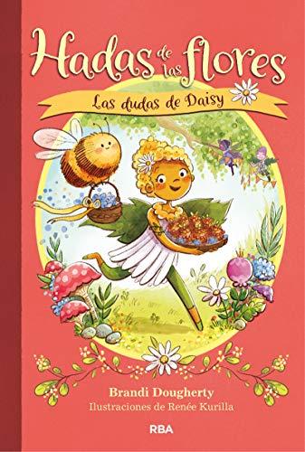 Las dudas de Daisy (Hadas de las flores nº 1)