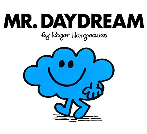 Mr. Daydream (Mr. Men and Little Miss) (English Edition)