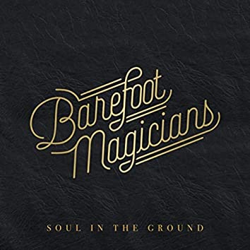 Soul in the Ground