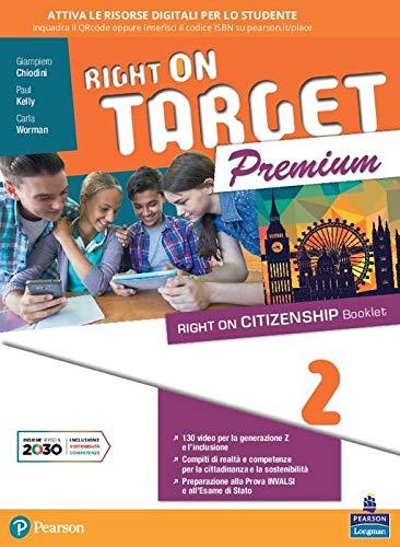 Right on target. Premium edition. Per la Scuola media. Con e-book. Con espansione online (Vol. 2)