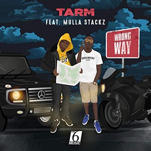 Tarm feat. Mulla Stackz