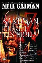 Sandman 04 - Die Zeit des Nebels: Bd. 4: Die Zeit des Nebels