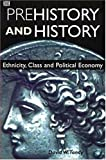 Prehistory And History (Critical Perspectives on Historic Issues)