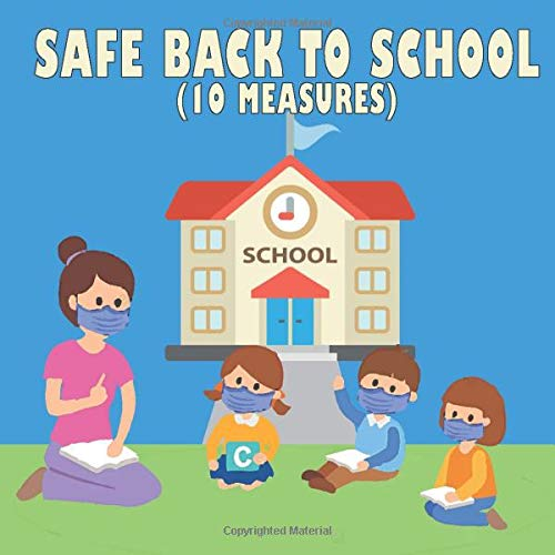 Safe back to school (10 measures): A practical coronavirus back to school safety guide for kids