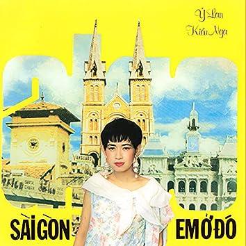 Sài Gòn Em Ở Đó
