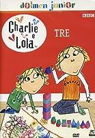 Charlie E Lola #03 [Italian Edition]
