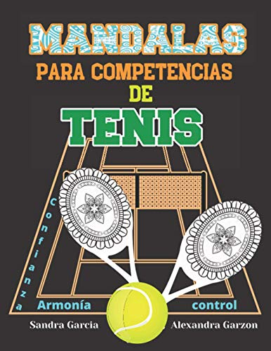 Mandalas para Competencias de Tenis: Confianza, Armonía, Control
