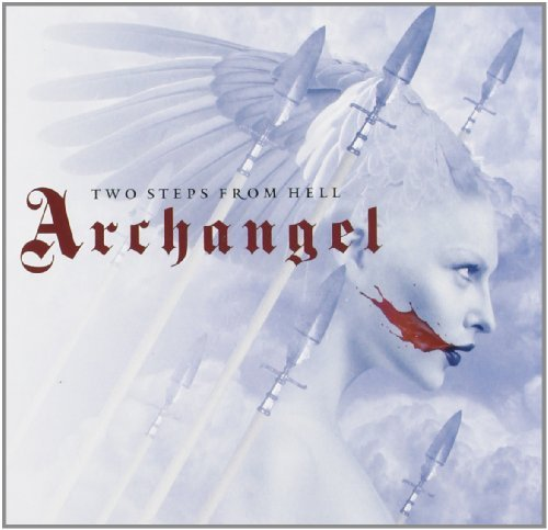Archangel by Two Steps From Hell (2011-09-20)