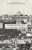 Villes ottomanes à la fin de l'Empire