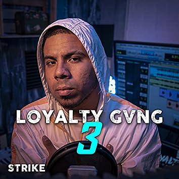 Loyalty Gvng 3