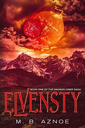 Elvensty (The Swordflower Saga Book 1) (English Edition)