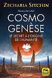 Cosmo Genèse - Le secret à l'origine de l'humanité - Macro éditions - 13/04/2017