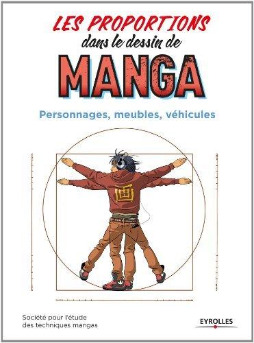 Les proportions dans le dessin de manga : Personnages, meubles, véhicules de Société étude techniques manga (9 janvier 2014) Broché