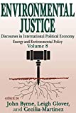 Environmental Justice (Energy and Environmental Policy Series)