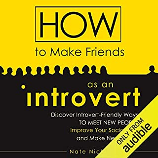 How to Make Friends as an Introvert audiobook cover art