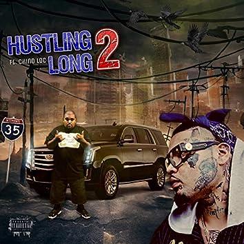 Hustling 2 Long (feat. Chino Loc)