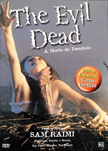 A Morte do Demônio - ( The Evil Dead ) Sam Raimi